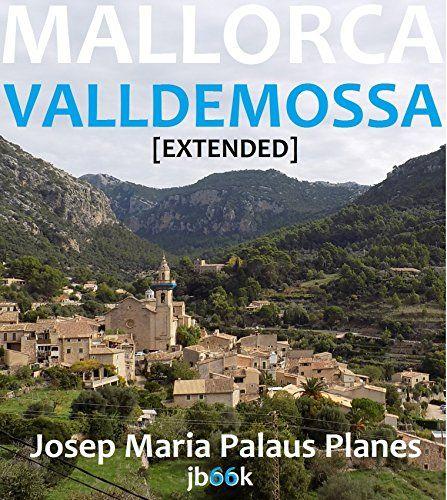MALLORCA: VALLDEMOSSA   (Italian Edition)