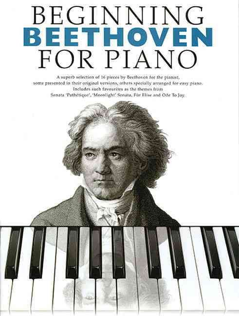 Beginning Beethoven for Piano: Beginning Piano Series