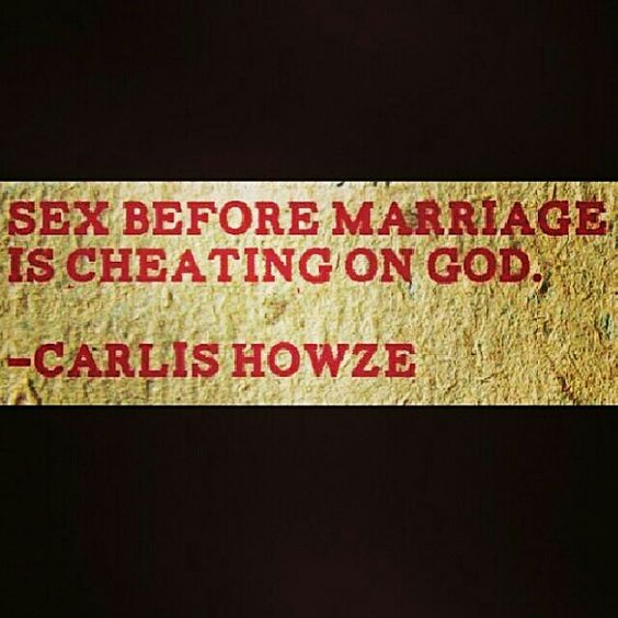Sex before marriage is cheating on God:
