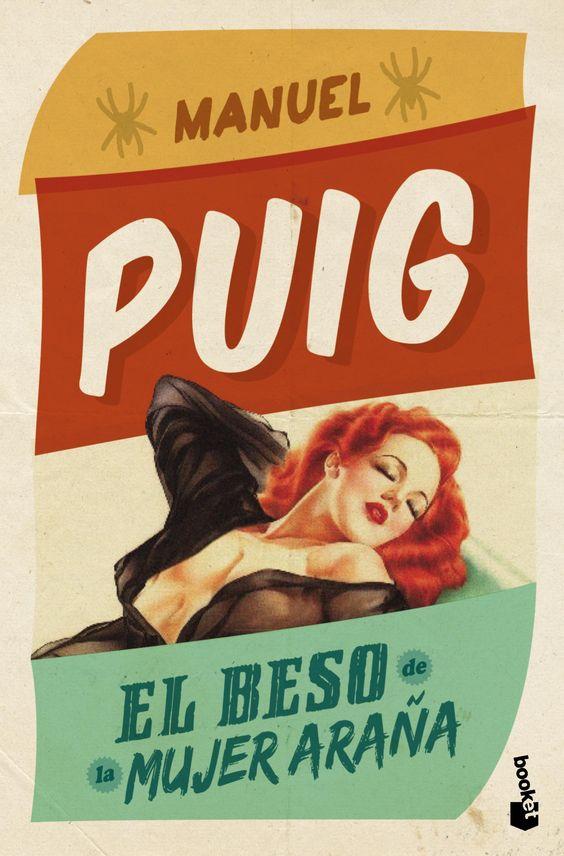 """Booket - Apasionadamente Puig   """"El beso de la mujer araña""""   Lanzamiento: febrero 2013"""