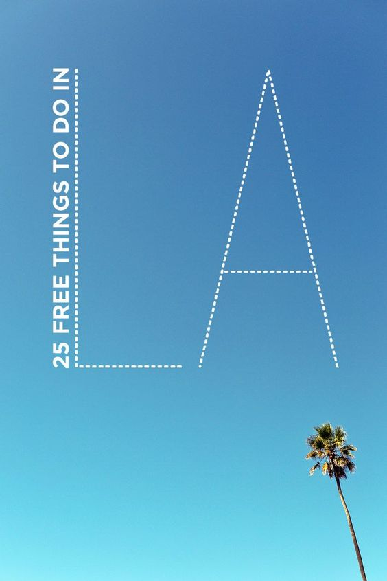 25 Free Things to Do in Los Angeles California USA // localadventurer.com