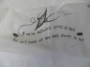 """""""we're definitely going to hell, but we'll have all the best stories to tell"""" - Frank Turner"""