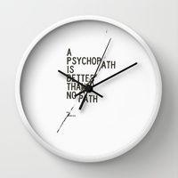Wall Clocks featuring Psychopath by WRDBNR