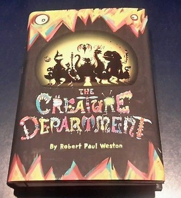 The Creature Department: The Creature Department 1 by Robert Paul Weston...
