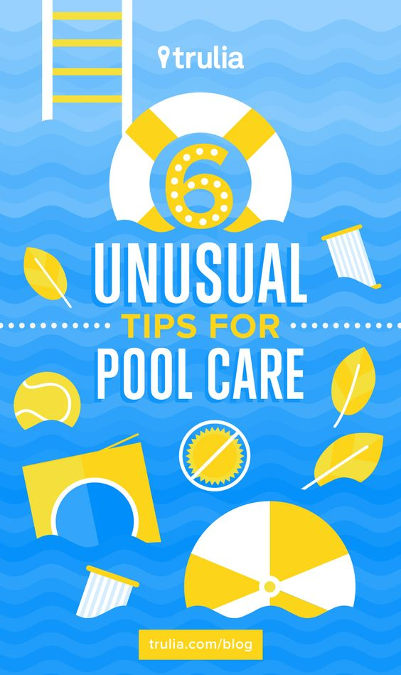 6 unusual tips for pool care trulia 39 s blog life at
