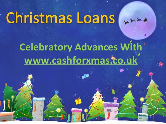 know-about-christmas-loans by christmasloan UK via Slideshare