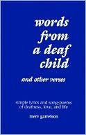 Words from a Deaf Child and Other Verses, Garretson, Mervin D.