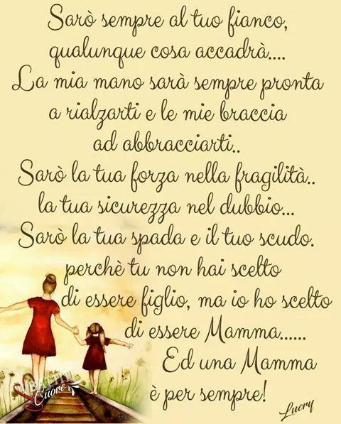 Ti Sarò Sempre Vicina Quotes In Italiano Citazioni Mamma