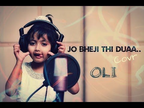 Duaa Jo Bheji Thi Duaa Full Song Cover By Oli Shanghai Youtube Songs New Love Songs Cute Love Songs