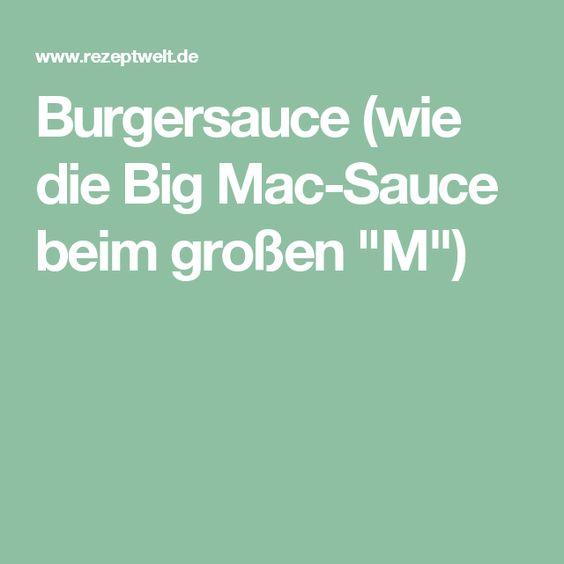 """Burgersauce (wie die Big Mac-Sauce beim großen """"M"""")"""