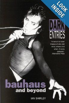 eeee, off my Wish List and into my greedy hands - thank you so much Rhiannon and Arthur!!! Dark Entries: Bauhaus and Beyond (Music): Ian Shirley
