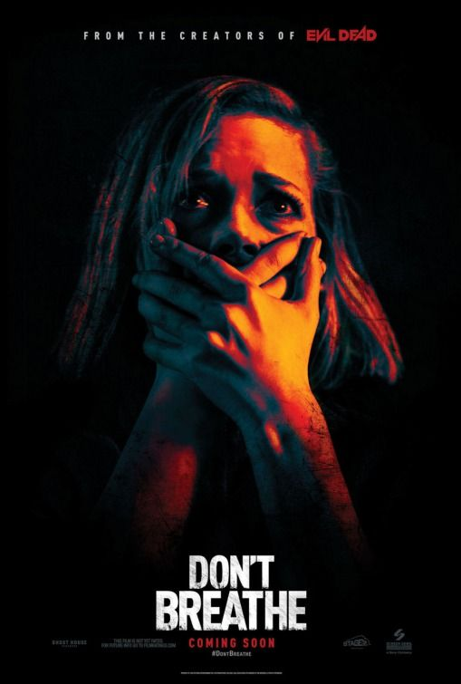 Don T Breathe Movie Poster 1 Of 2 Breathe Movie Dont Breathe Movie Horror Movies