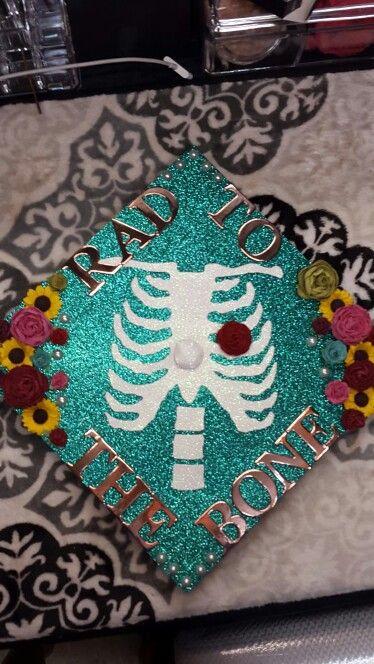 My graduation cap decoration. Future Rad Technologist 2016