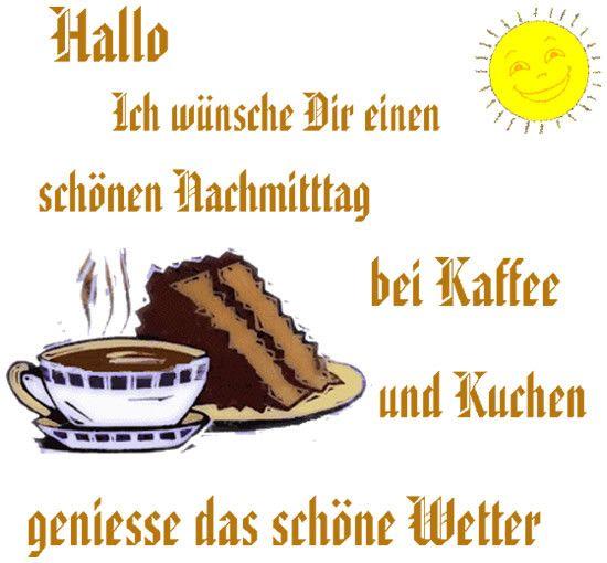Nachmittags Grusse Mit Kaffee Und Kuchen Nachmittags Grusse Bilder Fur Whatsapp Schone Bilder Und Spruche