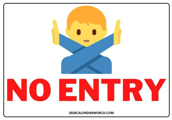 Funny No Entry Sign Template Free Download Entry Signs Do Not Enter Sign Sign Templates