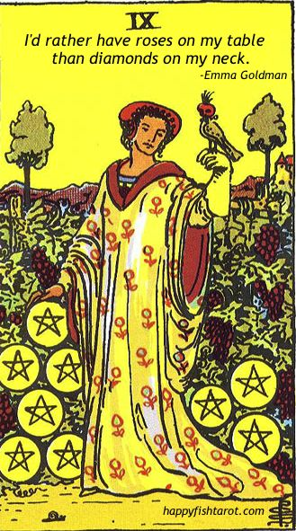"""I'd rather have roses on my table than diamonds on my neck."" - Emma Goldman http://www.happyfishtarot.com"