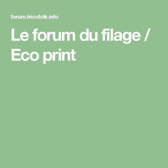 Le forum du filage / Eco print