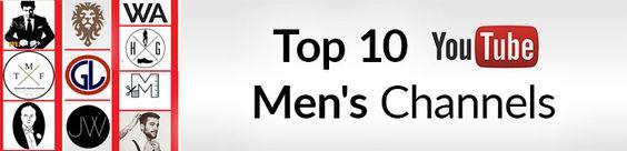 Top 10 YouTube Channels For Men | The Best Men