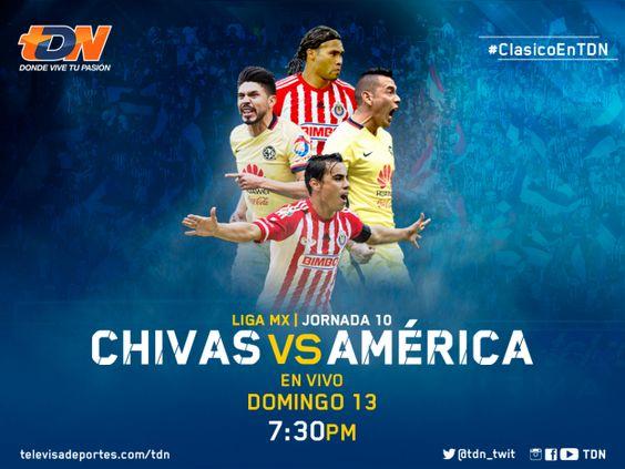 La edición #220 del Clásico Chivas vs América se juega en vivo por TDN | TDN | TelevisaDeportes.com