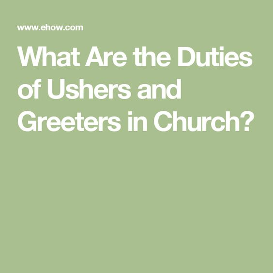 what are the duties of ushers and greeters in church usher lead pinterest ushers and churches  sc 1 st  wordblab.us : door greeter duties - pezcame.com