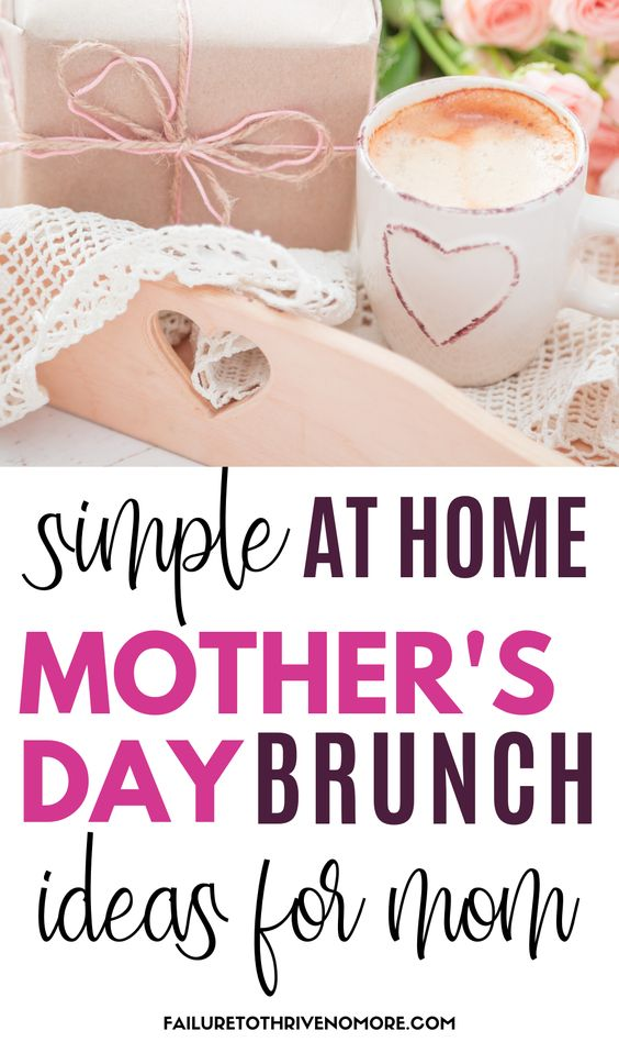 Simple At Home Mother's Day Brunch Ideas