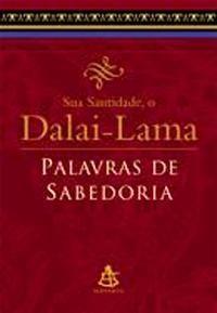 Palavras de Sabedoria (Dalai-Lama)