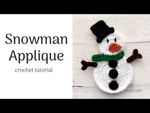 Crochet Snowman Applique Tutorial Youtube Crochet Snowman Applique Tutorial Crochet