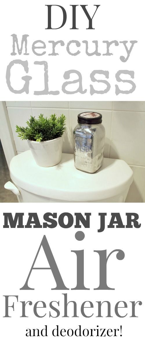 Diy Mercury Glass Mason Jar Air Freshener Mercury Glass Masons And The O 39 Jays