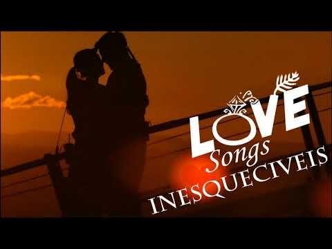 As 100 Melhores Musicas Inesqueciveis Musicas Romanticas
