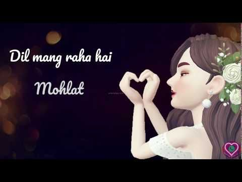 Dil Maang Raha Hai Female Whatsapp Status Youtube In 2020 Romantic Love Song Best Love Quotes Cover Songs