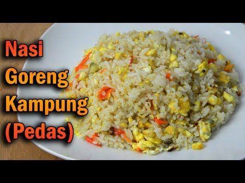 Resep Nasi Goreng Kampung Pedas How To Make Nasi Goreng Kampung Spicy Masakmasak12 Youtube Nasi Goreng Nasi Goreng Kampung Biryani