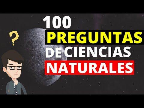 100 Preguntas De Ciencias Naturales Con Respuestas Youtube Ciencias Naturales 100 Preguntas Preguntas De Cultura General
