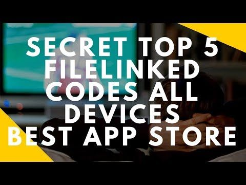 Top 5 Filelinked Secret Codes Download All Apps You Will Never