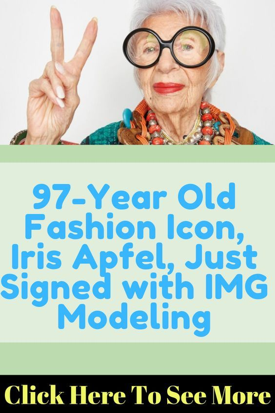 97 Year Old Fashion Icon Iris Apfel Just Signed With Img Modeling Style Icons Iris Apfel Model