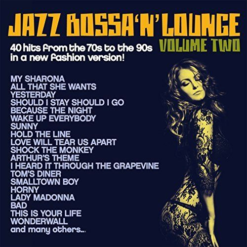 VA - Jazz, Bossa 'n' Lounge, Vol. 2: 40 Hits from the 70s to the 90s in a New Fashion Version! (2017)
