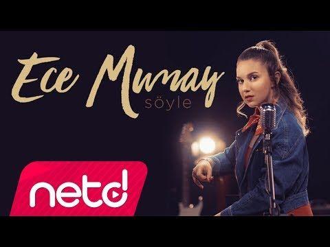 Ece Mumay Soyle Youtube Sarkilar Muzik Indirme Muzik