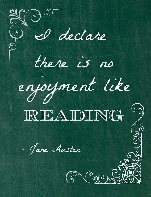 """I declare there is no enjoyment like reading."" Jane Austen has her priorities straight. #books #quotes"