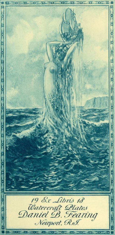 "https://flic.kr/p/efc6mo | Daniel Fearing | The bookplate of Daniel Fearing, collected by Daniel Fearing. Designed by E.B. Bird in 1918. Country: USA. Dimensions: 6.2 x 12.5. Features: mermaid coming out of water; galleon; ""Watercraft Plates""; ""Newport RI""; cliff. Type: Proof. In the Fearing Watercraft collection.:"