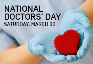 Happy National Doctor's Day!