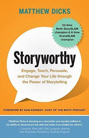 Pdf Download Storyworthy Engage Teach Persuade And Change