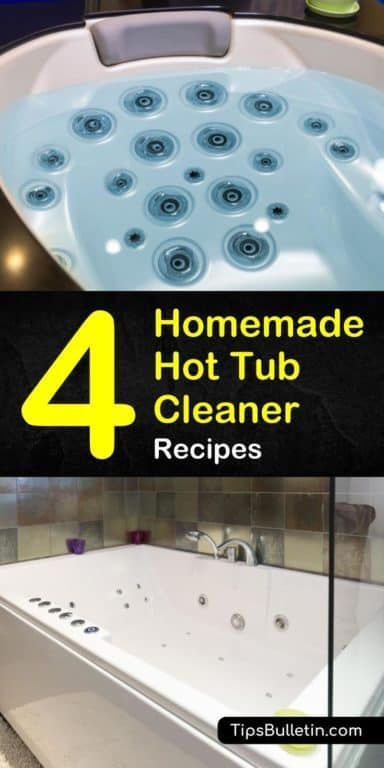 Learn How To Use Homemade Hot Tub Cleaner Made Out Of Vinegar Baking Soda And Other Natural Diy Cleaners To Clea Hot Tub Cleaner Cleaning Hot Tub Tub Cleaner