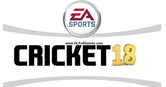 Ea Sports Cricket 18 Free Download Pc Game With Images Game