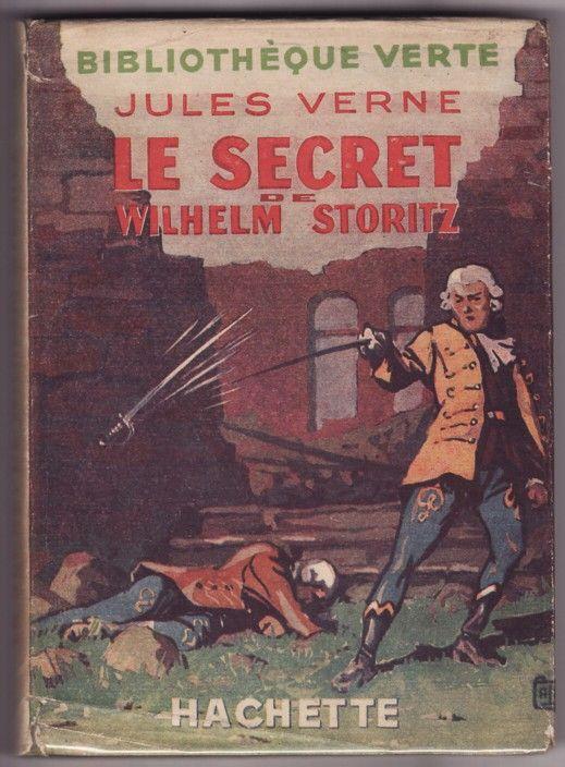 Jules Verne : Le Secret de Wilhelm Storitz (1901):