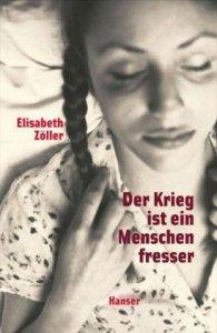Elisabeth Zöller | Der Krieg ist ein Menschenfresser |_