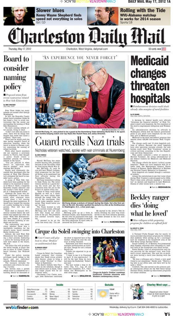 Thursday's front page shares the recollections of a Nicholas County man who served as a guard at the Nuremberg Trials after World War II. Plus the famed acrobats of Cirque du Soleil make a date to appear in Charleston.