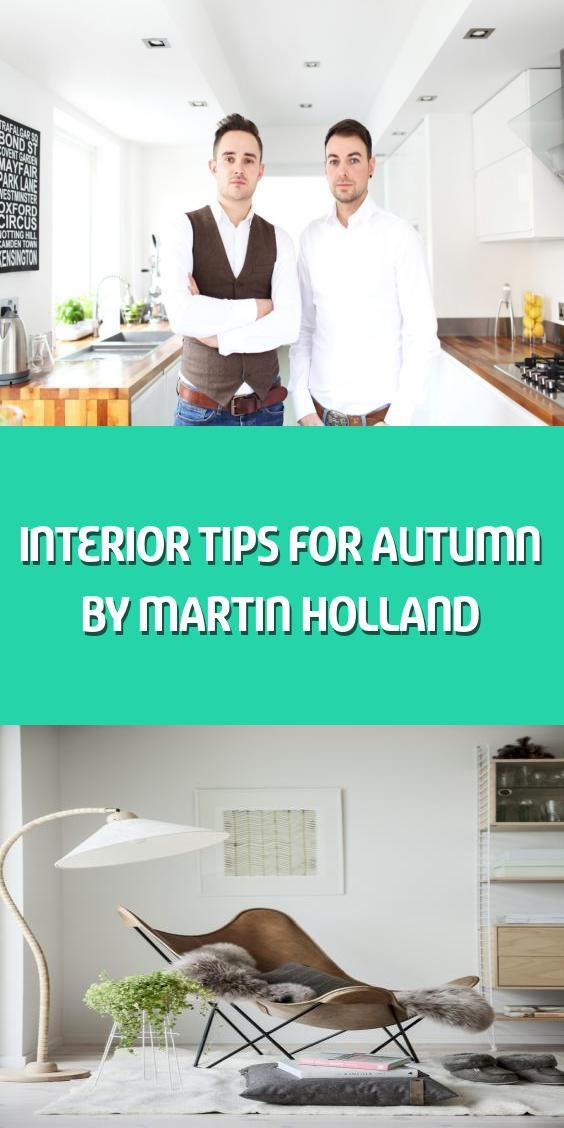 Interior Tips For Autumn By Martin Holland In 2020 Great