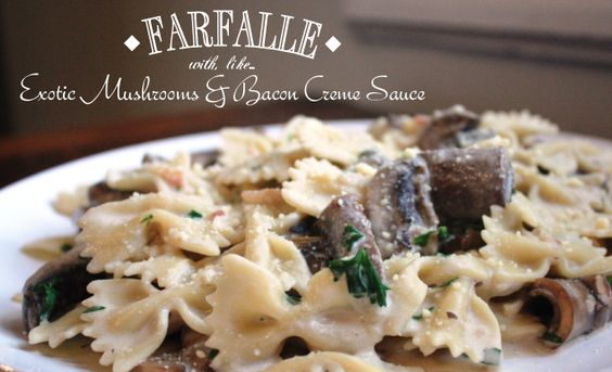Farfalle Recipe with Mushrooms and Bacon