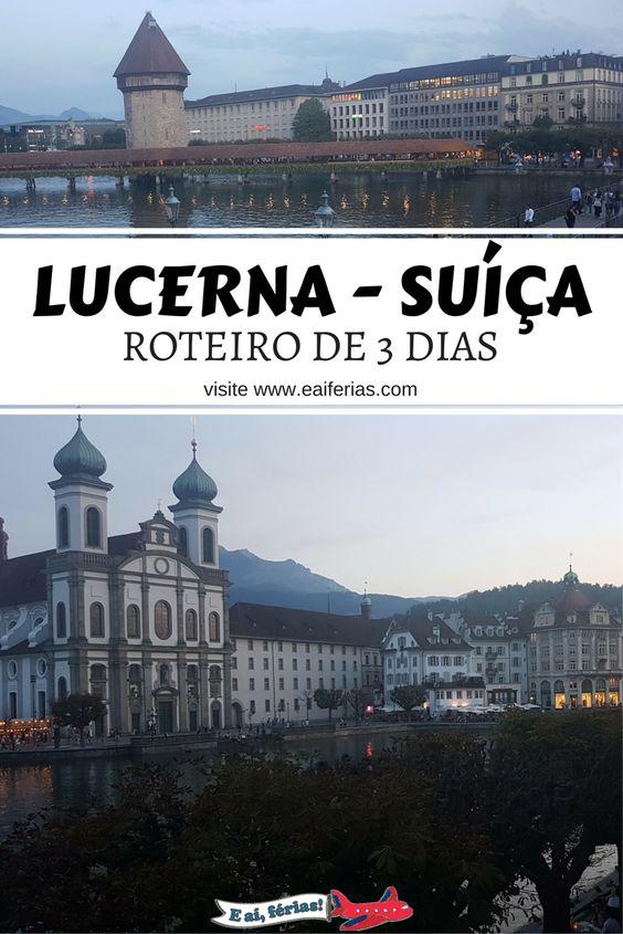 Roteiro de 3 dias em Lucerna
