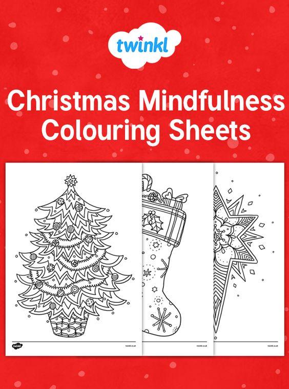 Christmas Mindfulness Colouring Sheets Mindfulness Colouring Mindfulness Colouring Sheets Christmas Themes