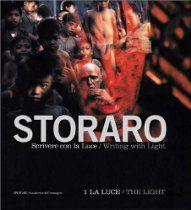 Vittorio Storaro: Writing with Light: Volume 1: The Light